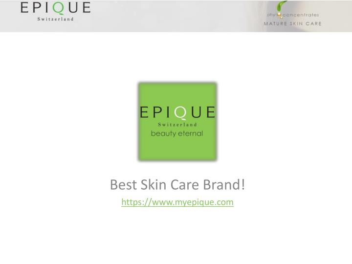 Best skin care brand https www myepique com