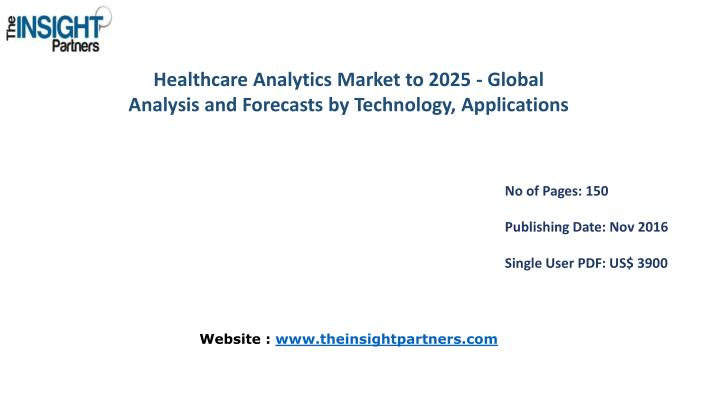 Healthcare Analytics Market to 2025 - Global Analysis and Forecasts by Technology,