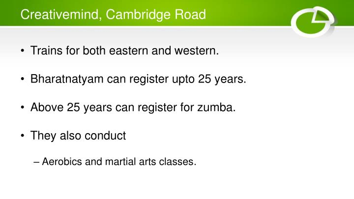 Creativemind, Cambridge Road