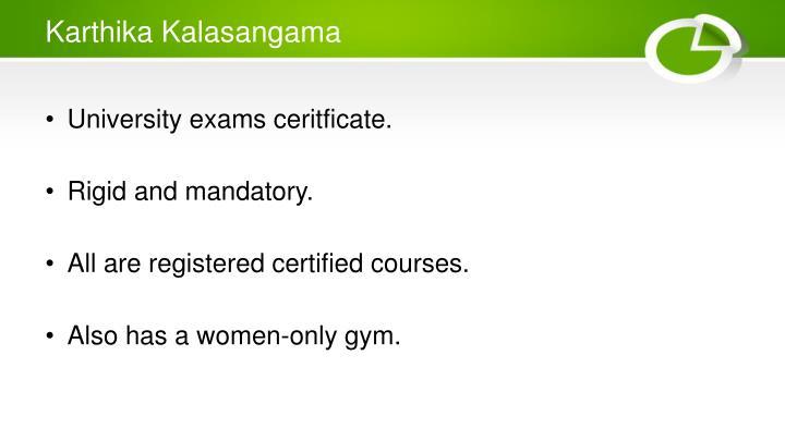 Karthika Kalasangama