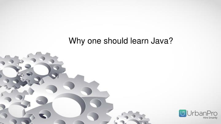 Why one should learn java