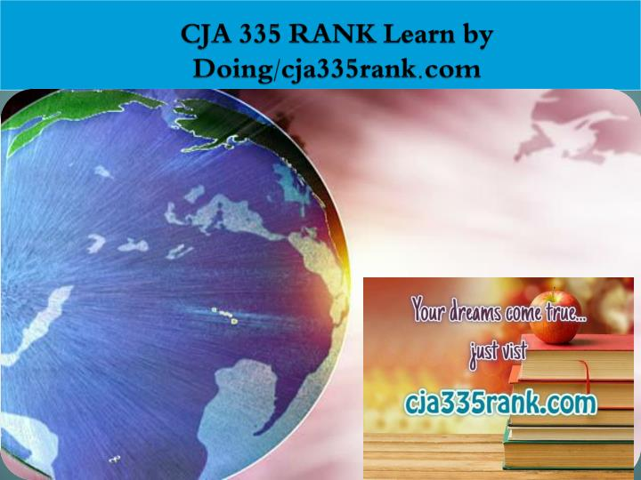Cja 335 rank learn by doing cja335rank com