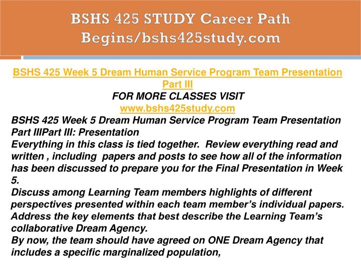 BSHS 425 STUDY Career Path Begins/bshs425study.com