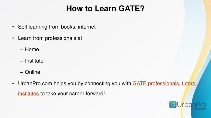 How to Learn GATE?