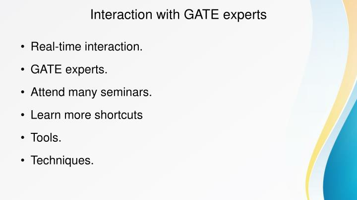 Interaction with gate experts
