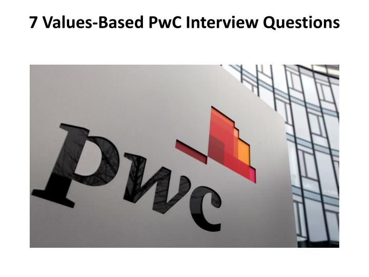 7 Values-Based PwC Interview Questions