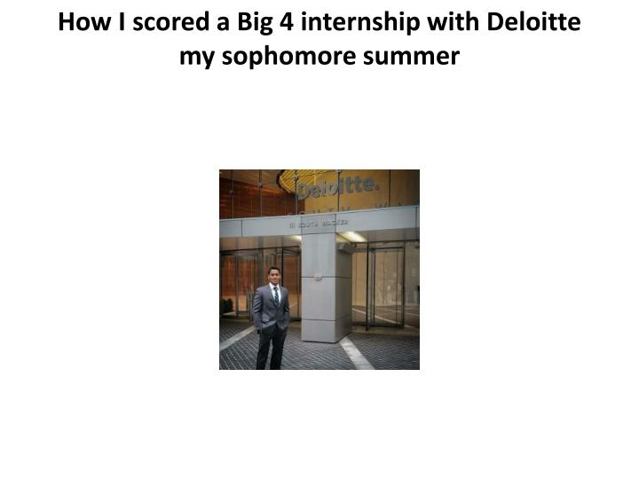 How I scored a Big 4 internship with Deloitte my sophomore summer