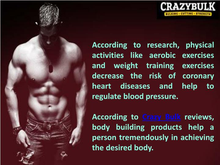 According to research, physical activities like aerobic exercises and weight training exercises decr...