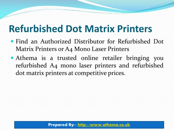 Refurbished Dot Matrix Printers