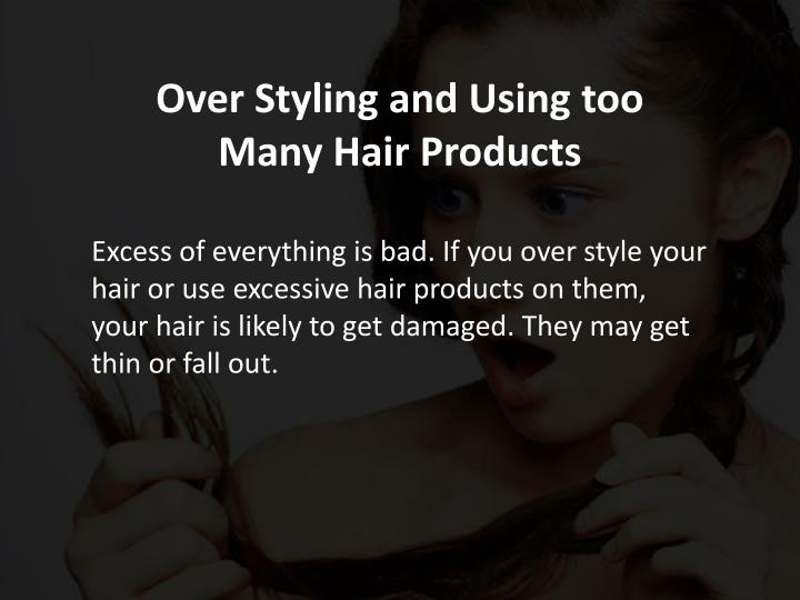 Over Styling and Using too