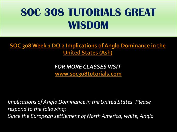SOC 308 TUTORIALS GREAT WISDOM