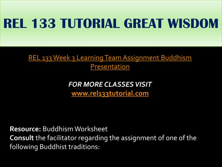 REL 133 TUTORIAL GREAT WISDOM