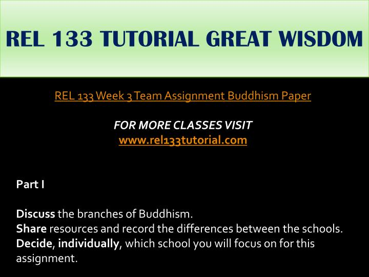 REL 133 TUTORIAL GREAT WISDOM