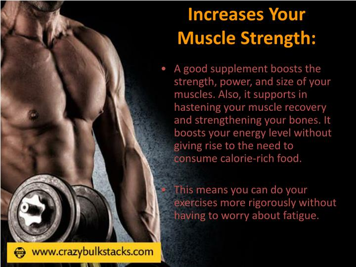 Increases Your Muscle Strength: