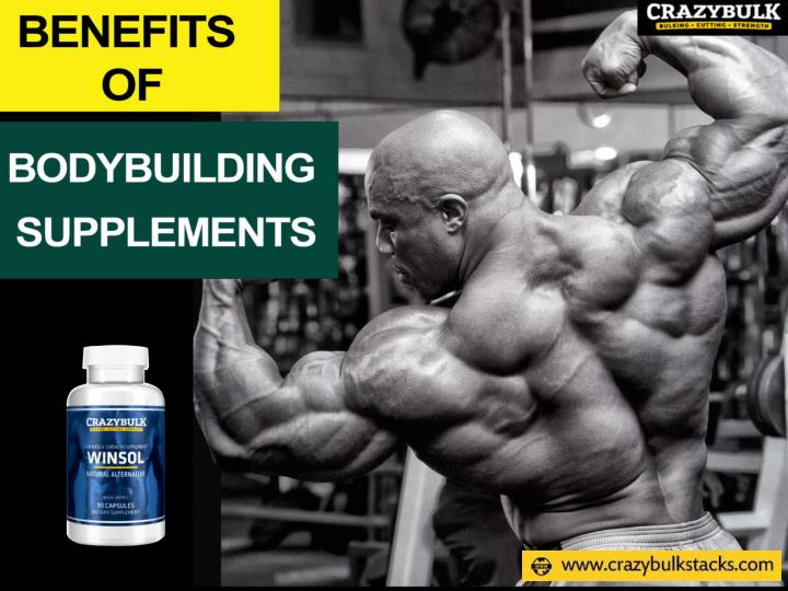 Benefits of bodybuilding supplements
