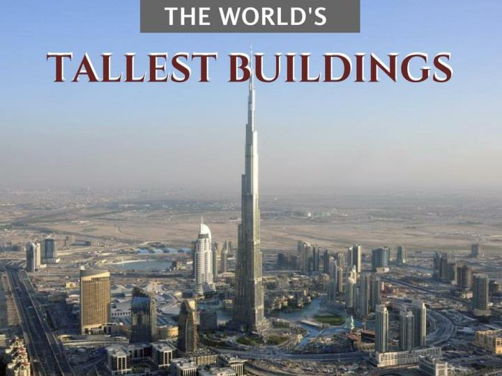 the world s tallest buildings