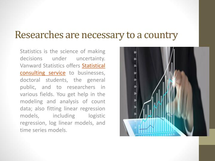 Researches are necessary to a country