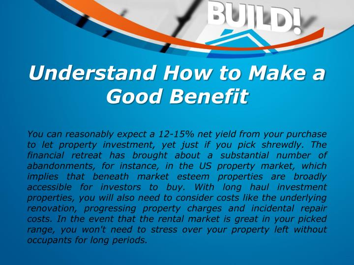 Understand How to Make a Good Benefit