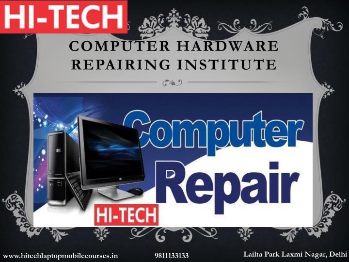 Computer Hardware Repairing Institute