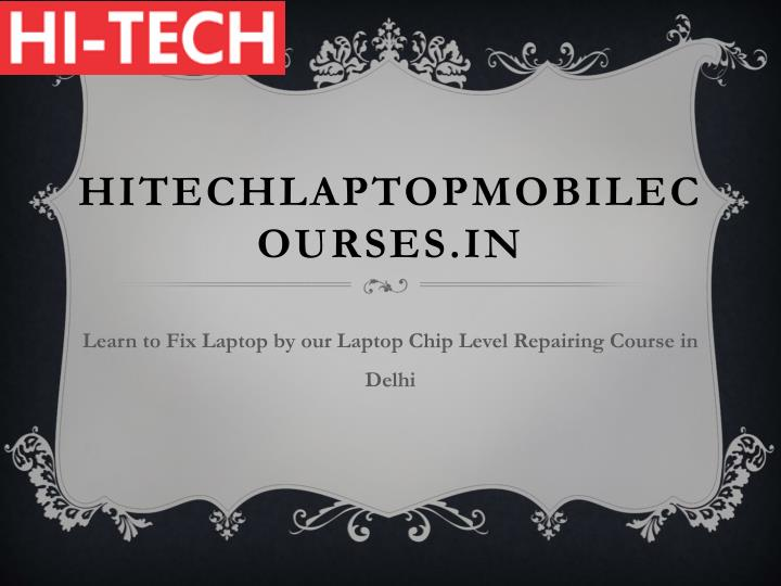 Hitechlaptopmobilecourses in