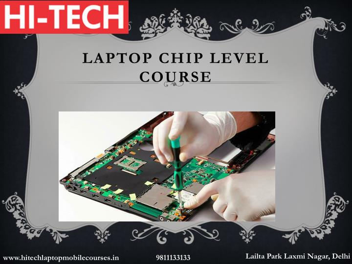 Laptop chip level course