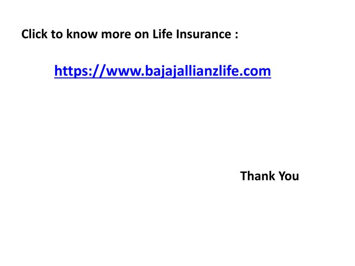 Click to know more on Life Insurance :