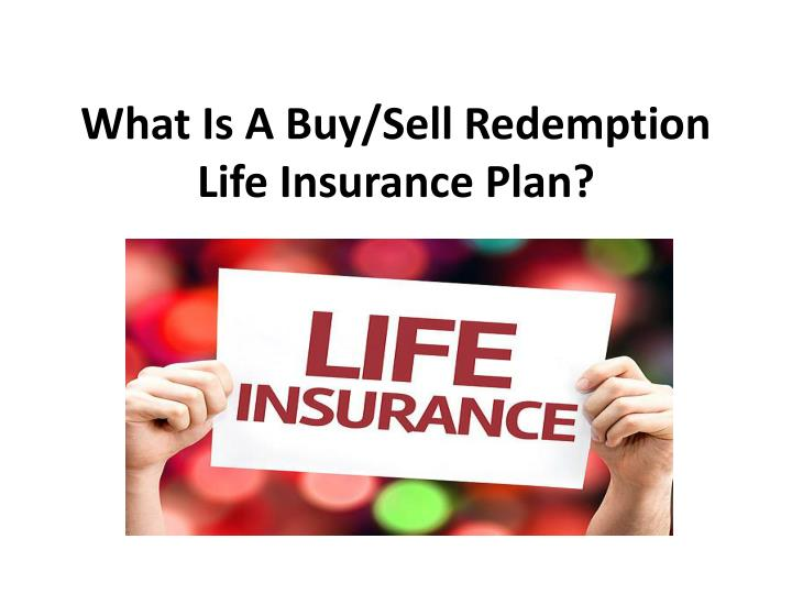 What is a buy sell redemption life insurance plan