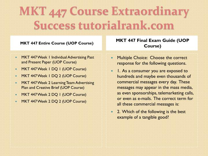 MKT 447 Entire Course (UOP Course)