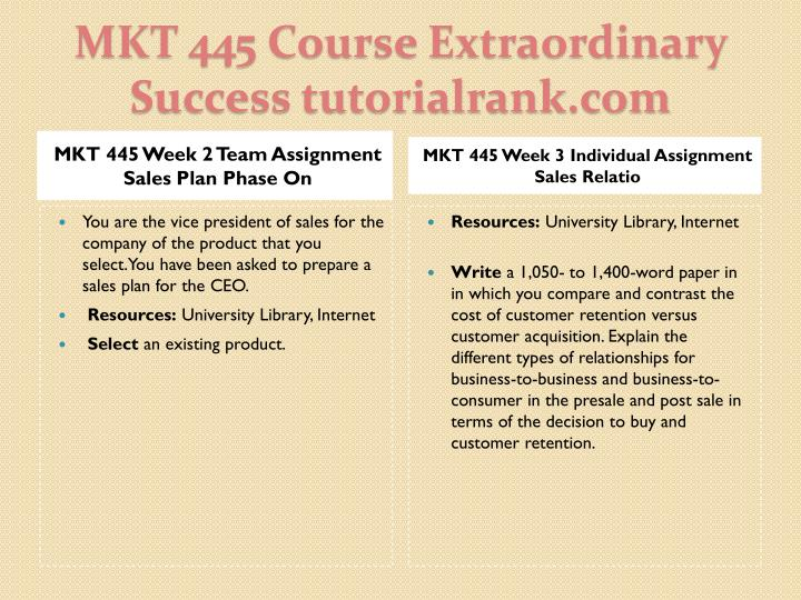 Mkt 445 course extraordinary success tutorialrank com2