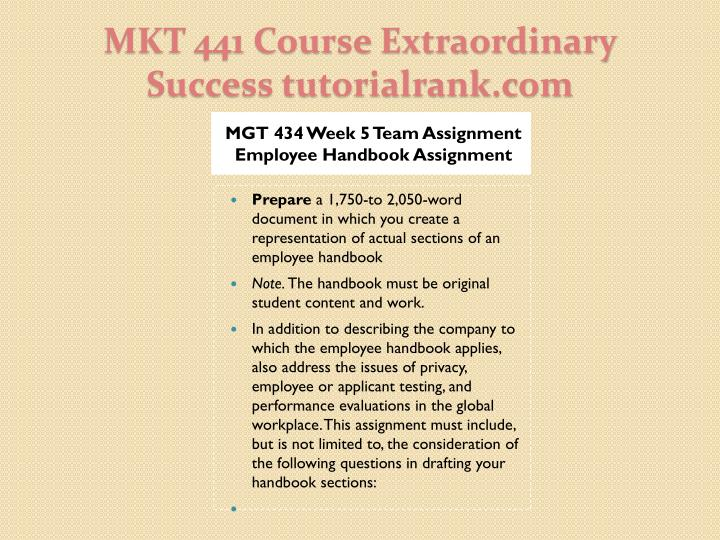 MGT 434 Week 5 Team Assignment Employee Handbook Assignment