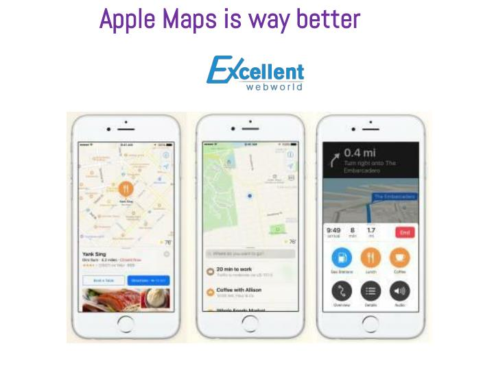 Apple Maps is way better