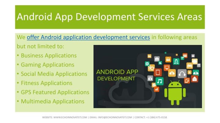 Android App Development Services Areas