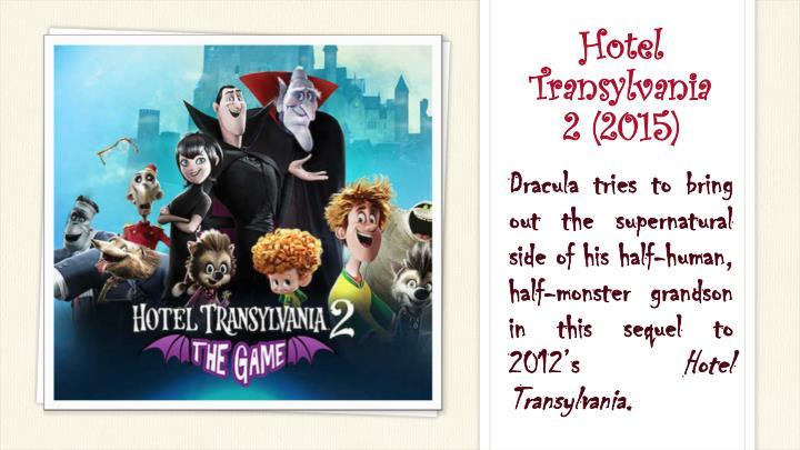 Hotel Transylvania 2(2015