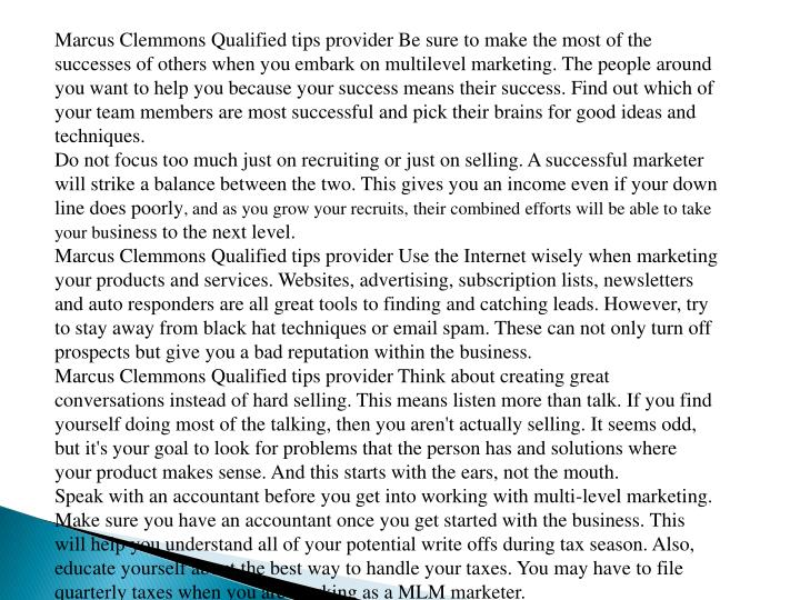 Marcus Clemmons Qualified tips provider Be sure to make the most of the successes of others when you...
