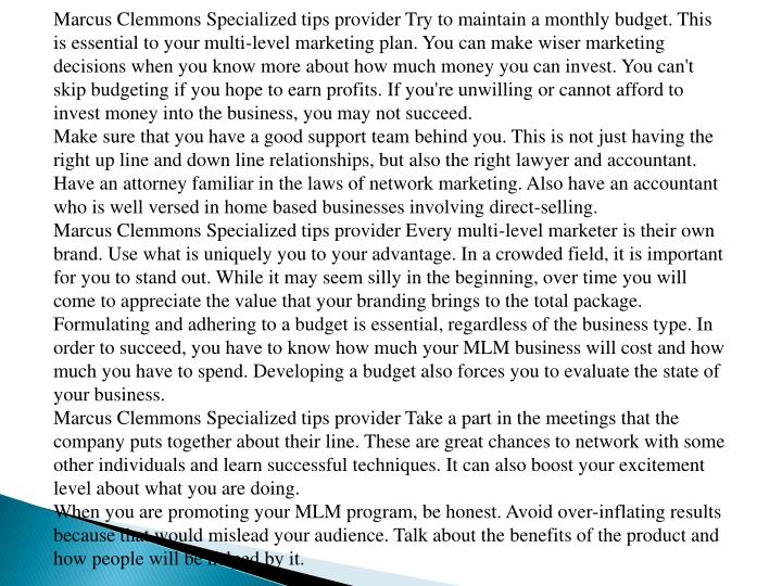 Marcus Clemmons Specialized tips provider Try to maintain a monthly budget. This is essential to you...