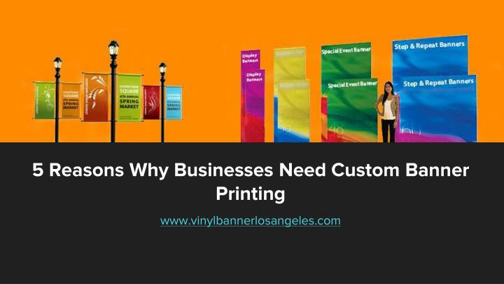 5 reasons why businesses need custom banner printing