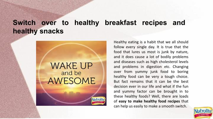 Switch over to healthy breakfast recipes and