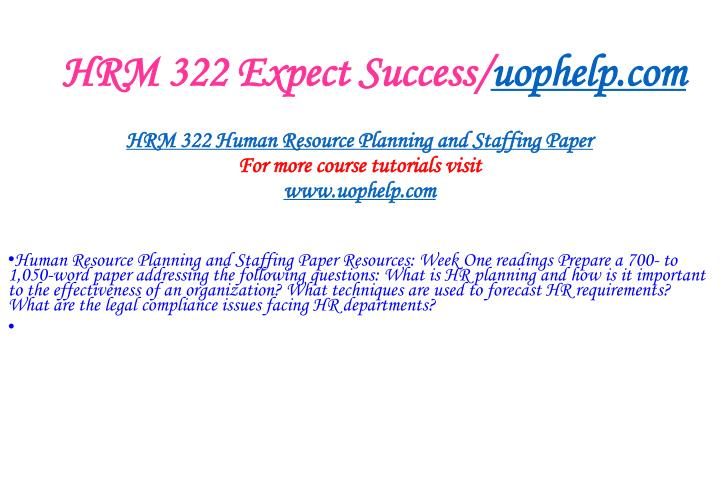 Hrm 322 expect success uophelp com2