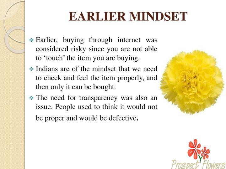 EARLIER MINDSET