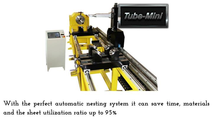 With the perfect automatic nesting system it can save time, materials and the sheet utilization ratio up to 95%