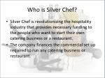 who is silver chef