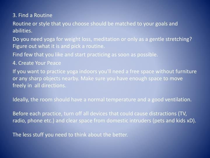 3. Find a Routine