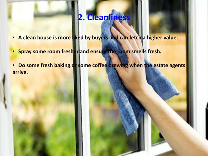 2. Cleanliness