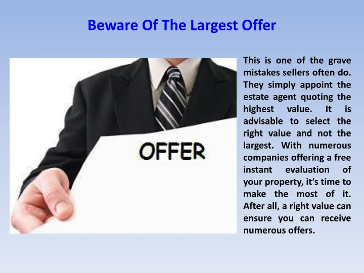Beware Of The Largest Offer