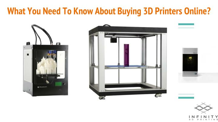 What you need to know about buying 3d printers online