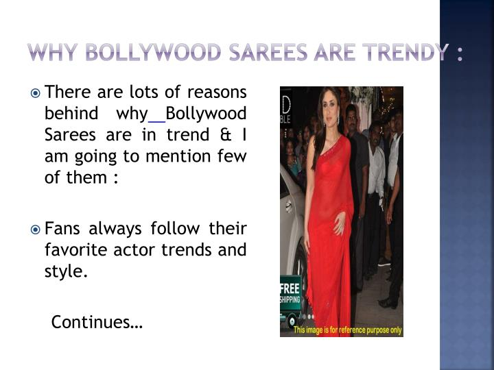 Why bollywood sarees are trendy