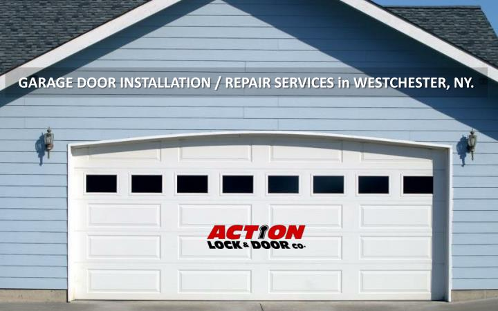 GARAGE DOOR INSTALLATION / REPAIR SERVICES in WESTCHESTER, NY.