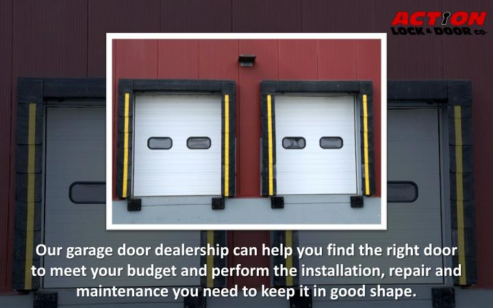 Our garage door dealership can help you find the right door