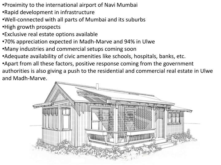 Proximity to the international airport of Navi Mumbai