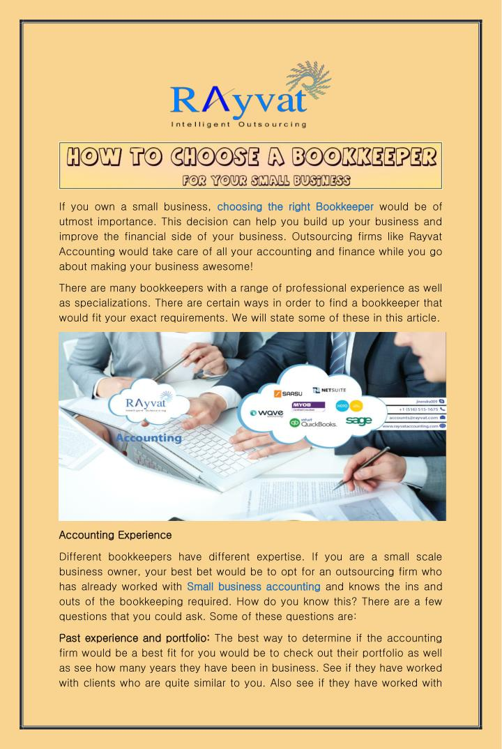 If you own a small business, choosing the right Bookkeeper